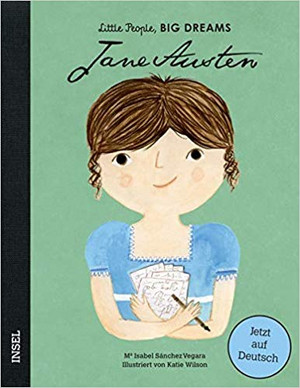 Jane Austen: Little People, Big Dreams