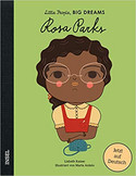 Rosa Parks: Little People, Big Dreams