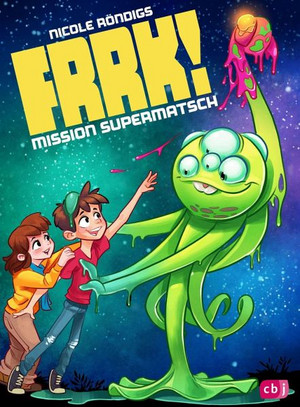 Frrk! - Mission Supermatsch