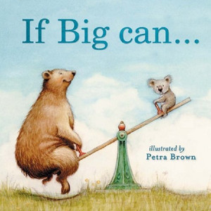 If Big Can ... I Can
