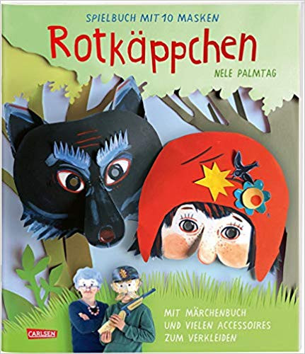 Rotkäppchen Märchen Spielbuch Mit 10 Masken Kinderbuch Couch De